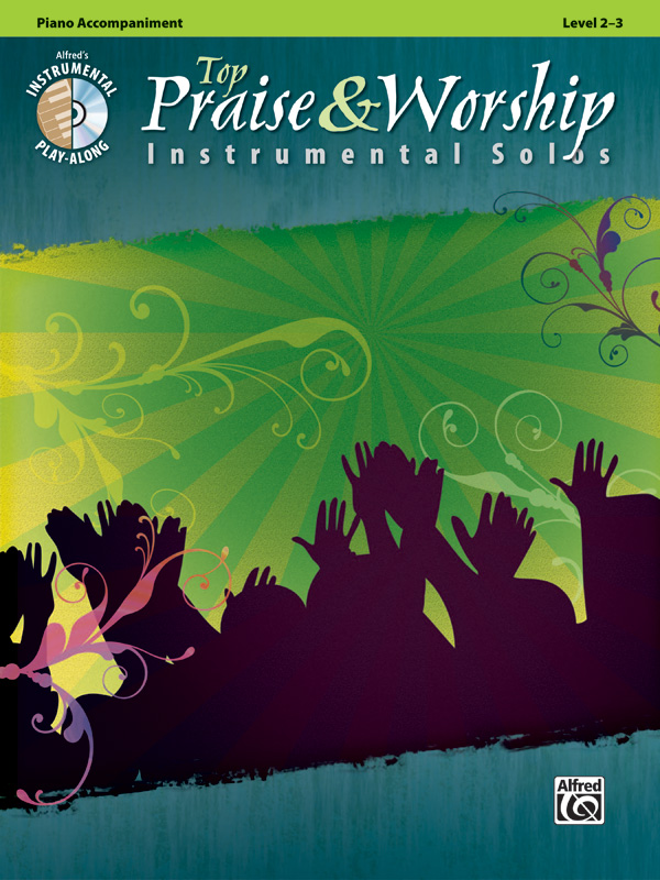 TOP PRAISE & WORSHIP INSTRUMENTAL SOLOS GALLIFORD NEUBURG BK (34243 ) (Piano Accompaniment Books )