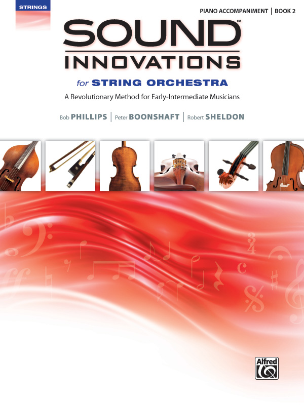 SOUND INNOVATIONS FOR STRING ORCHESTRA 2 PIANO ACCOMPANIMENT