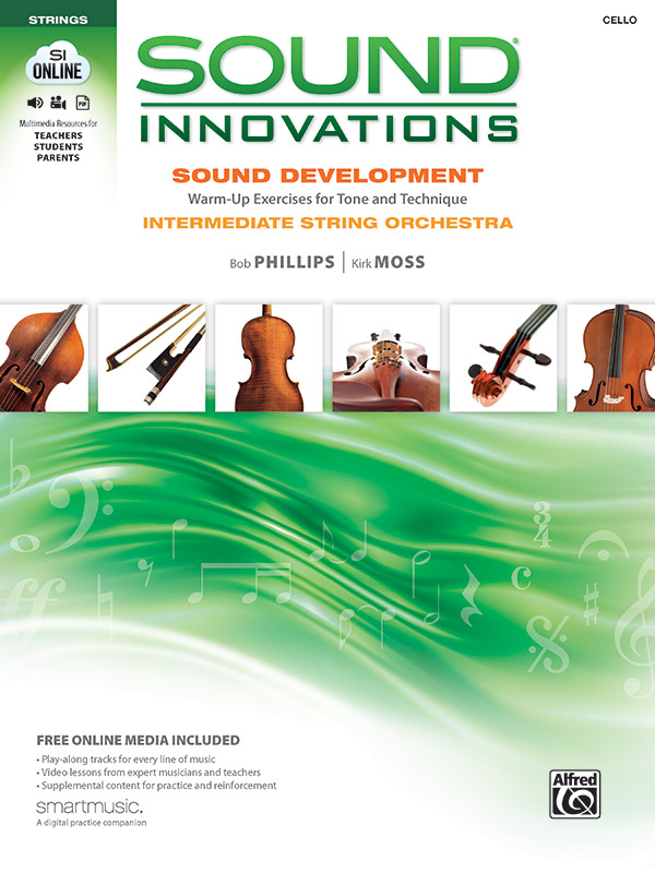 SOUND INNOVATIONS SOUND DEVELOPMENT CELLO INTERMEDIATE PHILL