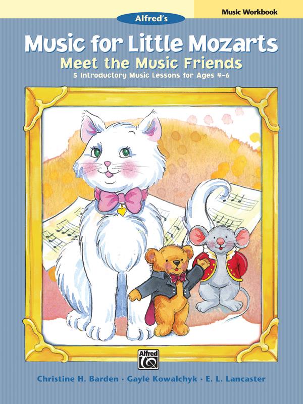 Music For Little Mozarts Meet The Friends Music Workbook
