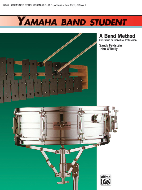 YAMAHA BAND STUDENT 1 PERCUSSION COMBINED FELDSTEIN OREILLY