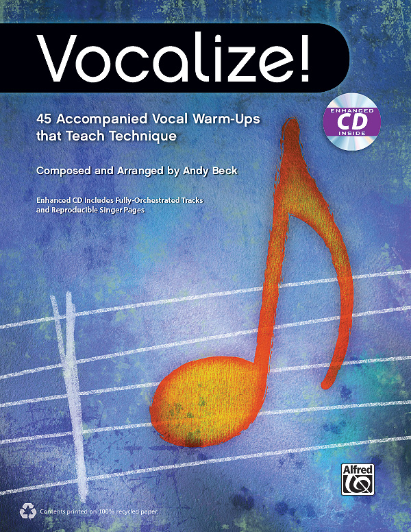 Vocalize! | 45 Accompanied Vocal Warm-Ups that Teach Technique