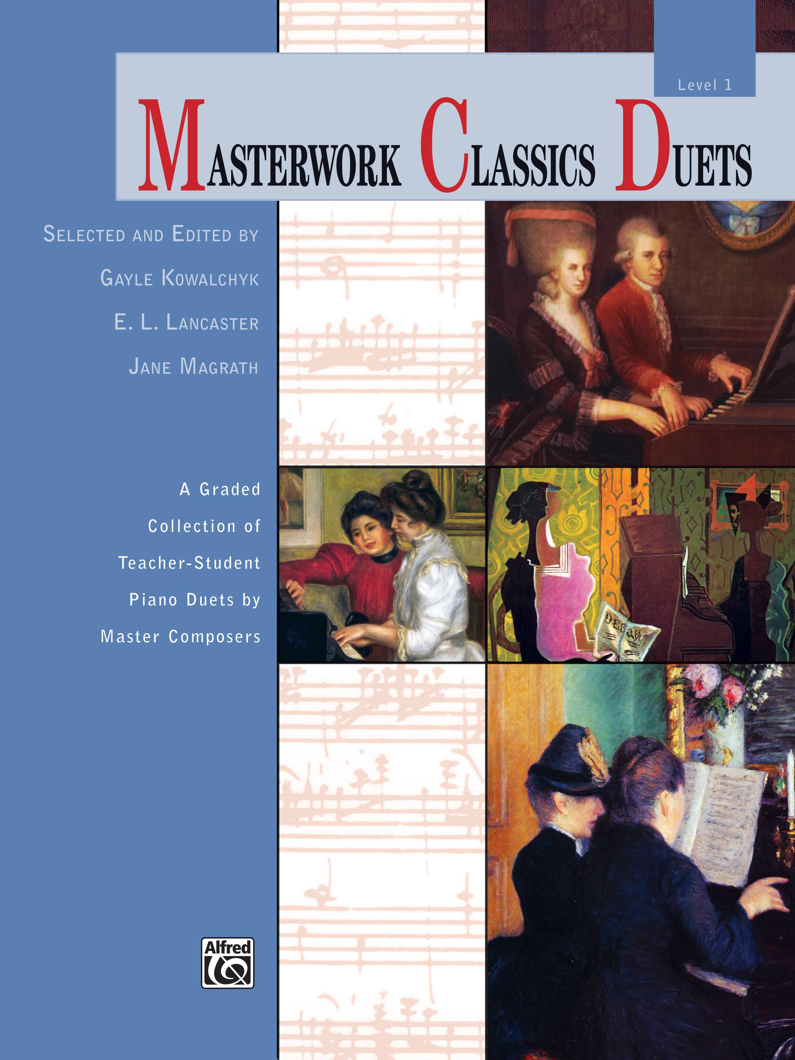 MASTERWORK CLASSICS DUETS 1 KOWALCHYK LANCASTER (40836 ) (Piano Duet Books )