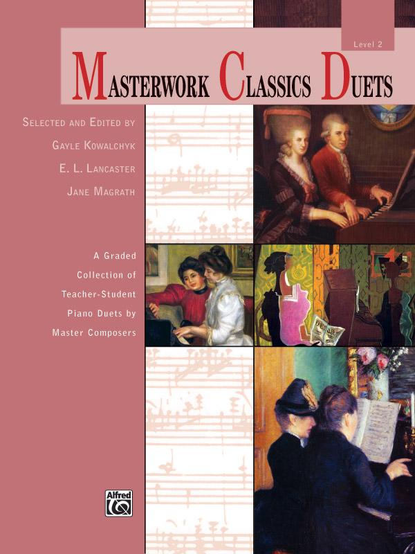 MASTERWORK CLASSICS DUETS 2 KOWALCHYK LANCASTER (40837 ) (Piano Duet Books )