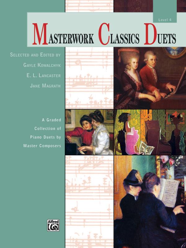 MASTERWORK CLASSICS DUETS 4 KOWALCHYK LANCASTER (40839 ) (Piano Duet Books )