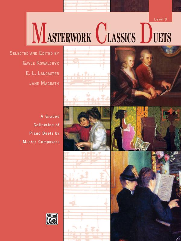 MASTERWORK CLASSICS DUETS 8 KOWALCHYK LANCASTER FED20 (41278 ) (Piano Duet Books )