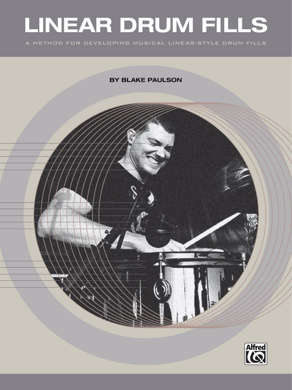 Linear Drum Fills by Blake Paulson