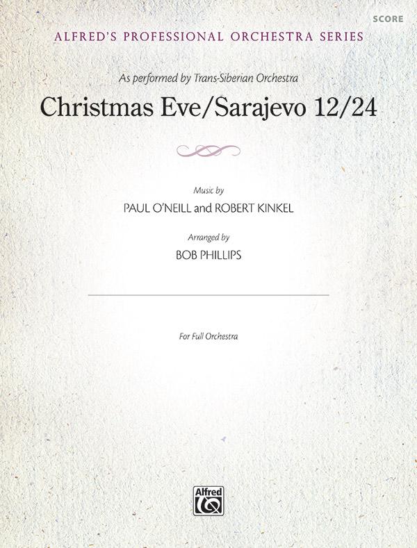 Christmas Eve/Sarajevo 12/24 (Full Orchestra)