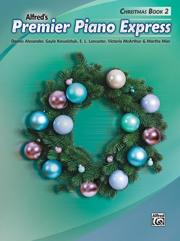 ALFREDS PREMIER PIANO EXPRESS CHRISTMAS BOOK 2 ALEXANDER KOW (47308 ) (Christmas Piano Book )