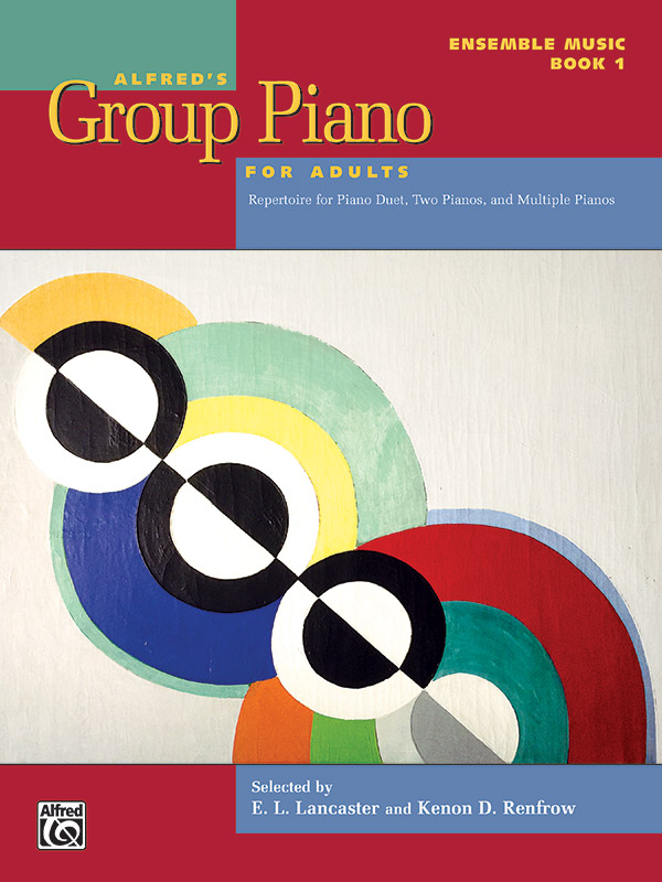 ALFREDS GROUP PIANO FOR ADULTS 1 ENSEMBLE MUSIC LANCASTER RE (47849 ) (Piano Ensemble )