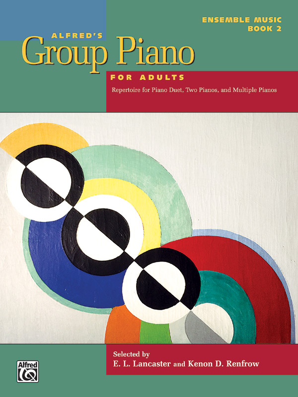 ALFREDS GROUP PIANO FOR ADULTS 2 ENSEMBLE MUSIC LANCASTER RE (47850 ) (Piano Ensemble )