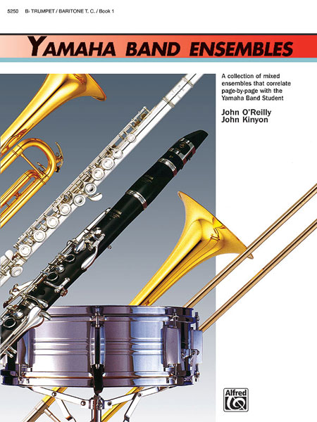Yamaha Band Ensembles Trumpet/Baritone T.C. Book 1