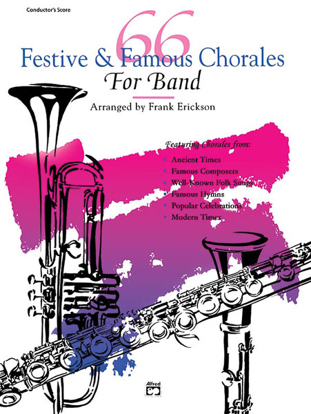 66 FESTIVE & FAMOUS CHORALES FOR BAND TRUMPET Bb 3RD ERICKSO