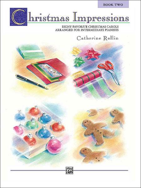 CHRISTMAS IMPRESSIONS 2 ROLLIN (6682 ) (Christmas Piano Book )