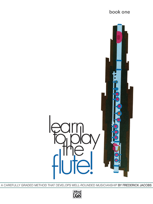 LEARN TO PLAY FLUTE 1 JACOBS (729 ) (Flute Methods )