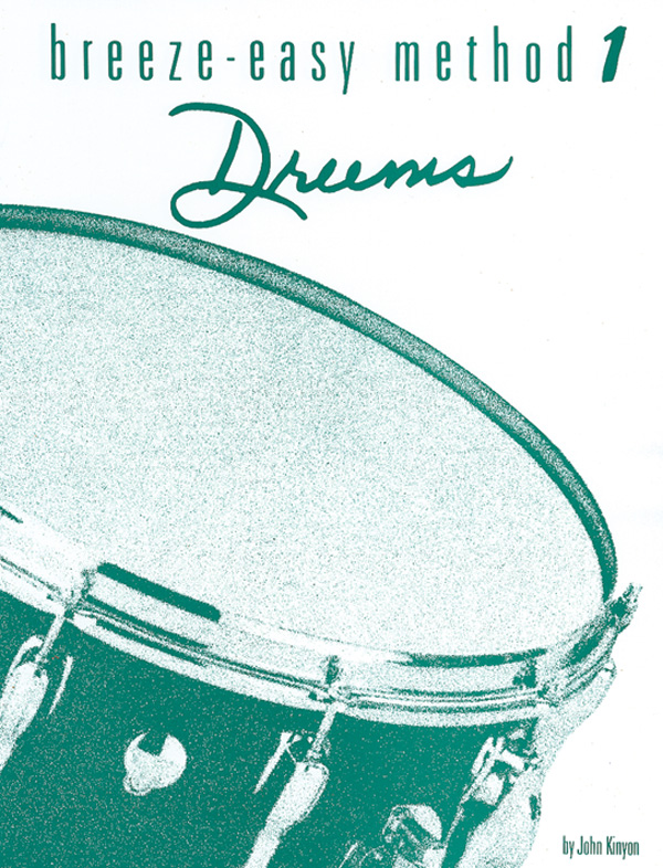 Breeze-Easy Method for Drums - Book I