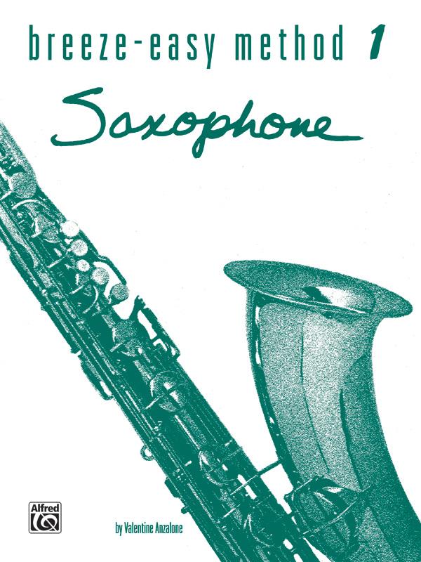 Breeze-Easy Method for Saxophone Book I