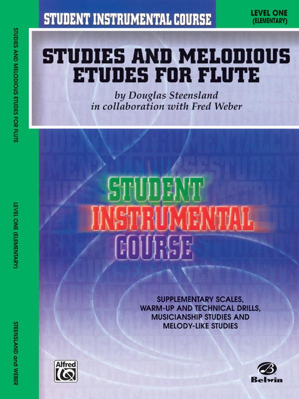 STUDIES & MELODIOUS ETUDES FOR FLUTE 1 STEENSLAND WEBER SIC (BIC00102A ) (Flute Methods )
