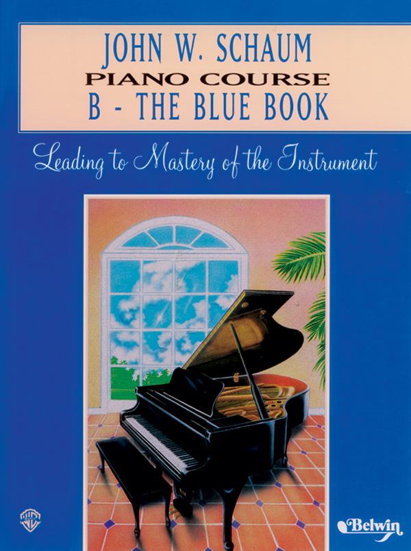 John W. Schaum Piano Course B-The Blue Book