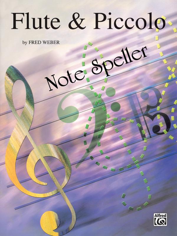 FLUTE & PICCOLO NOTE SPELLER WEBER (EL00462 ) (Flute Methods )