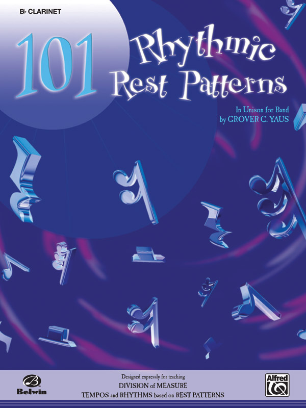 101 RHYTHMIC REST PATTERNS CLARINET Bb YAUS