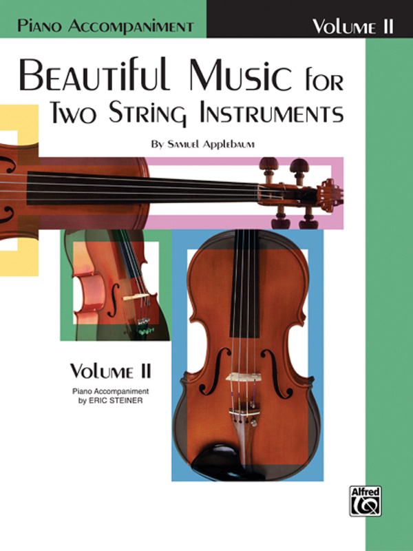 Beautiful Music for Two String Instruments Piano Acc., Book II