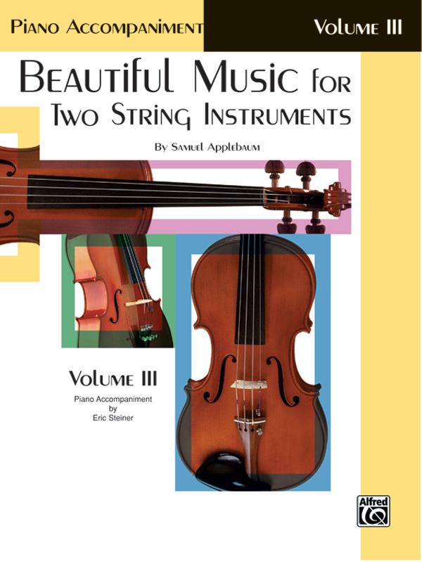 BEAUTIFUL MUSIC FOR 2 STRING INSTRUMENTS 3 PIANO ACCOMPANIME