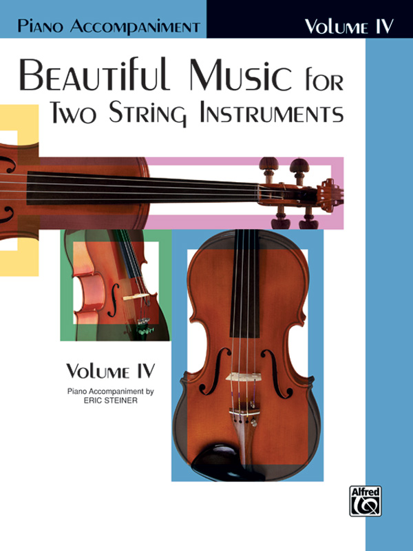 BEAUTIFUL MUSIC FOR 2 STRING INSTRUMENTS 4 PIANO ACCOMPANIME