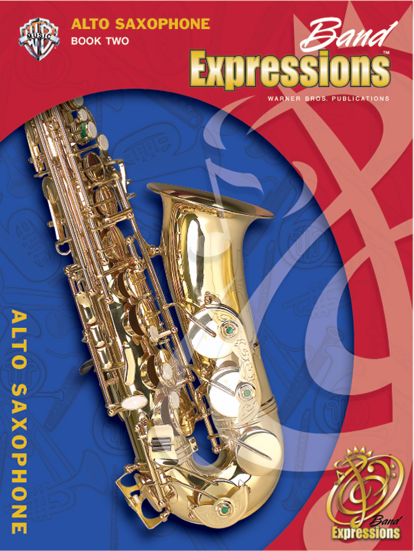 Band Expressions Book 2 for Eb Alto Saxophone
