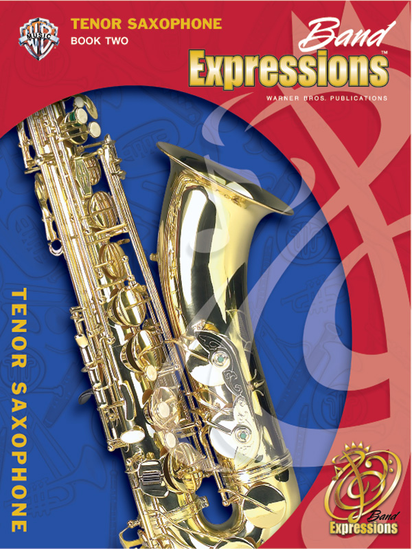 Band Expressions Book 2 for Bb Tenor Saxophone