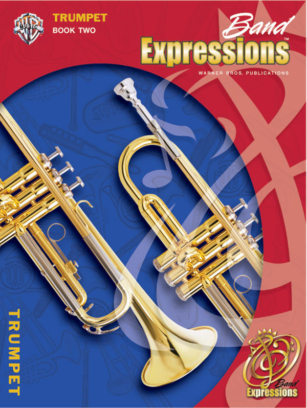 Band Expressions Book 2 for Bb Trumpet