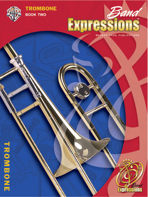 Band Expressions Book 2 for Trombone