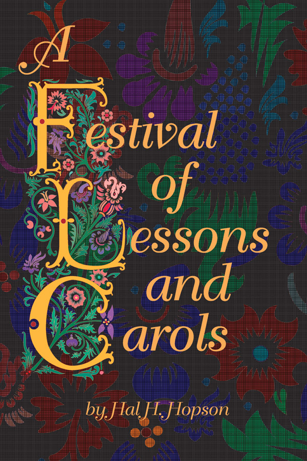 FESTIVAL OF LESSONS & CAROLS SATB HOPSON