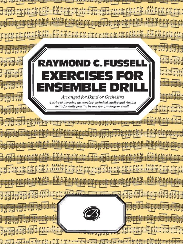 FUSSELL EXERCISES FOR ENSEMBLE DRILL FUSSELL