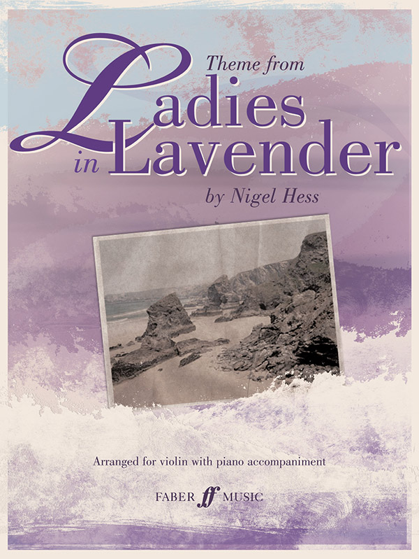 Hess: Ladies in Lavender (Theme from the Motion Picture) for Violin and Piano