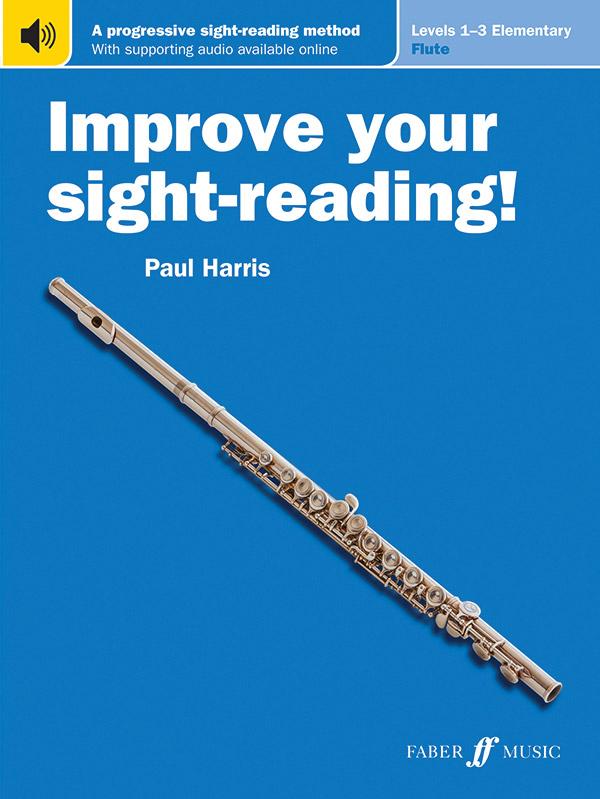 IMPROVE YOUR SIGHT READING LEVEL 1 - 3 HARRIS ONLNE (0571540821 ) (Flute Methods )