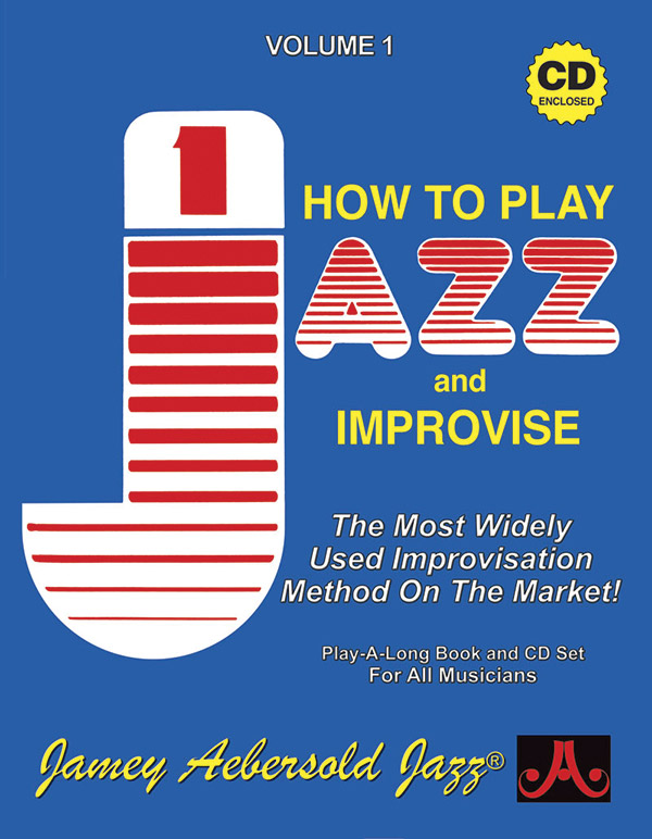 AEBERSOLD JAMEY 1 JAZZ HOW TO PLAY & IMPROVISE BKCD