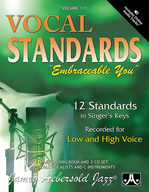AEBERSOLD JAMEY 113 VOCAL STANDARDS INCLUDES VOCAL PARTS FOR
