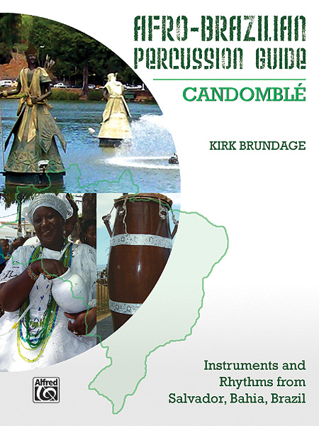 Afro-Brazilian Percussion Guide, Book 3: Candombl