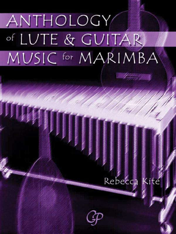 ANTHOLOGY OF LUTE & GUITAR MUSIC FOR MARIMBA KITE (953014 ) (Marimba )