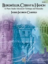 Burgmueller, Czerny, and Hanon: 32 Studies