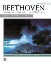 Beethoven: Moonlight Sonata, Opus 27, No. 2 (First Movement)