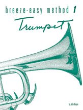 Breeze-Easy Method For Trumpet (Cornet) Book 1