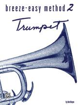 Breeze-Easy Method For Trumpet (Cornet) Bk2