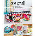 Sew Small 19 Little Bags