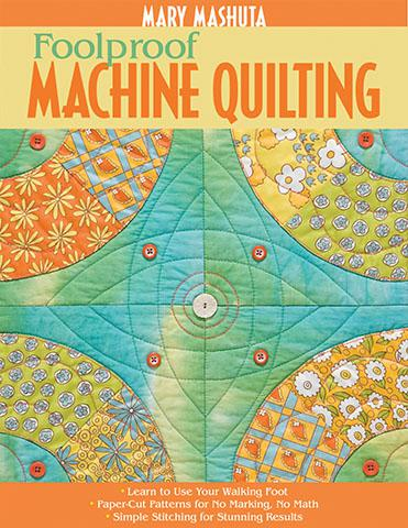 Foolproof Machine Quilting Foolproof Machine Quilting