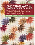 Flip Your Way To Fab Quilts
