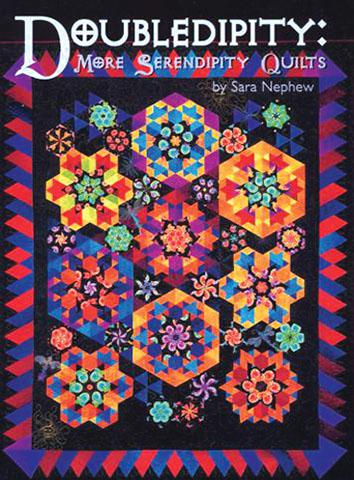 Doubledipity More Serendipity Doubledipity: More Serendipity Quilts