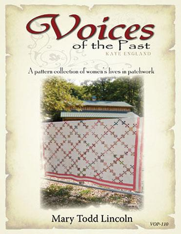 Voices Past Mary Todd Lincoln