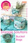 Storage Solution Bucket Bags